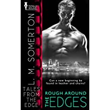 Rough Around the Edges (Tales from The Edge Book 5)
