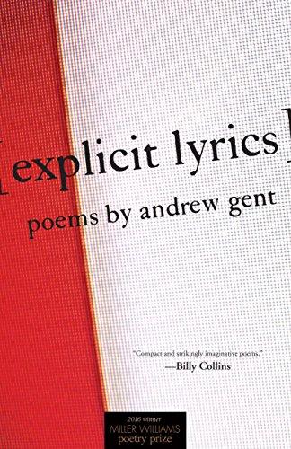 [explicit lyrics]: Poems (Miller Williams Poetry Prize)