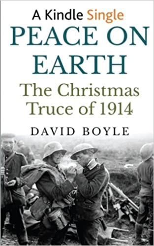 Christmas Truce Of 1914.Amazon Com Peace On Earth The Christmas Truce Of 1914