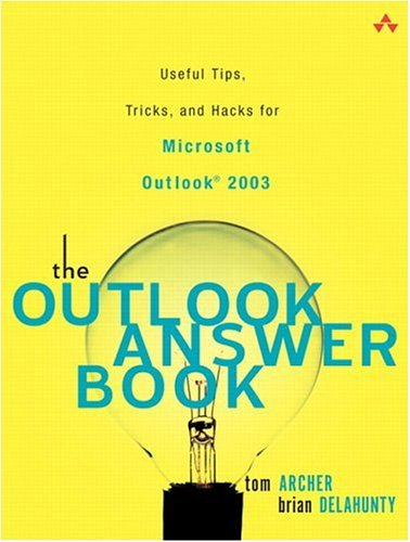 [PDF] The Outlook Answer Book: Useful Tips, Tricks, and Hacks for Microsoft Outlook 2003 Free Download | Publisher : Addison-Wesley Professional | Category : Computers & Internet | ISBN 10 : 0321303970 | ISBN 13 : 9780321303974