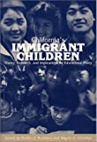 California's Immigrant Children : Theory, Research, and Implications for Educational Policy, Ruben Rumbaut, 187836717X