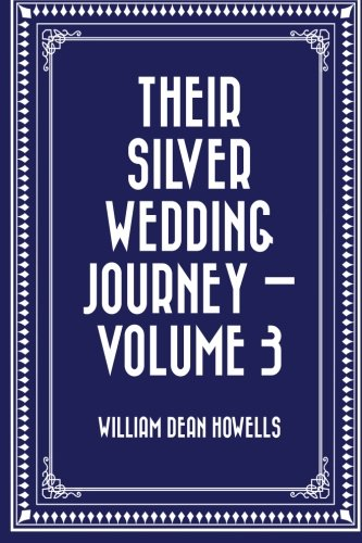 Download Their Silver Wedding Journey — Volume 3 PDF