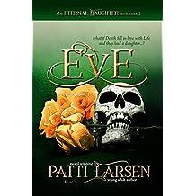 Eve (The Eternal Daughter Series Book 1)