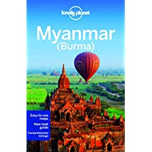 Lonely Planet Myanmar (Burma) 12th Ed.: 12nd Edition