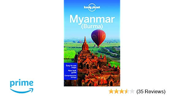 Lonely Planet Myanmar (Burma) (Travel Guide): Lonely Planet ...
