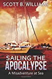 Sailing the Apocalypse: A Misadventure at Sea
