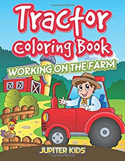 Tractor Coloring Book Working On The Farm