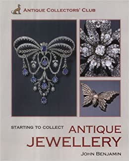 Starting to collect antique jewellery amazon john benjamin starting to collect antique jewellery amazon john benjamin 9781851494071 books aloadofball Image collections