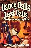 Dance Halls and Last Calls, Geronimo Treviño, 1556229275