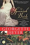 The Spanish Bride: A Novel of Love and War