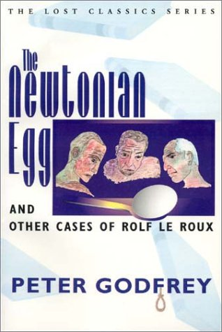 The Newtonian Egg and Other Cases of Rolf le Roux (Crippen & Landru Lost Classics,) Text fb2 ebook