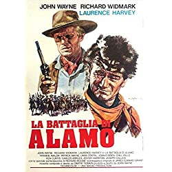The Alamo Poster Italian 27x40 John Wayne Richard Widmark Laurence Harvey