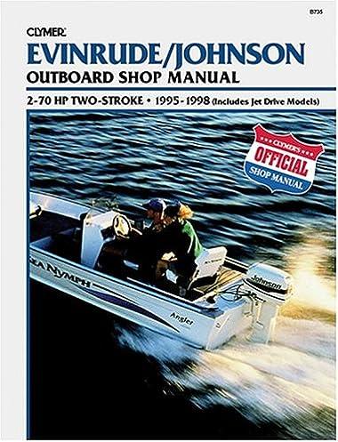 evinrude johnson 2 stroke outboard shop manual 2 70 hp 1995 1998 rh amazon com evinrude 70 hp manual 1989 evinrude 70 hp manual