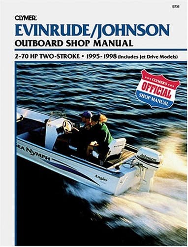 Evinrude/Johnson 2-Stroke Outboard Shop Manual: 2-70 Hp . 1995-1998 (Includes Jet Drive Models)