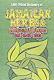 img - for Jamaican Herbs and Medicinal Plants and Their Uses book / textbook / text book