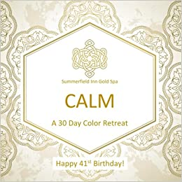 Happy 41st Birthday CALM A 30 Day Color Retreat Gifts For Women In All Departments Her Al