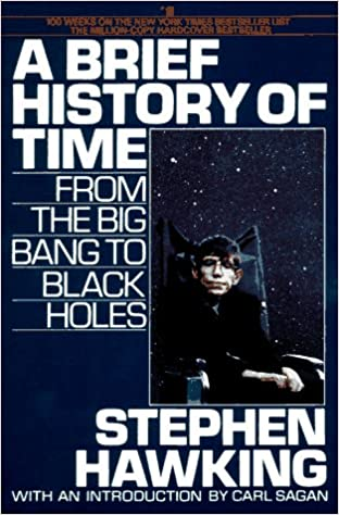 A Brief History Of Time From The Big Bang To Black Holes