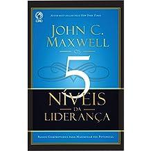 Os 5 Níveis da Liderança