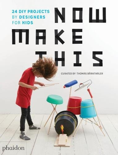 Designer Project (Now Make This: 24 DIY Projects by Designers for Kids)