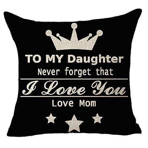 FELENIW to My Daughter Never Forgot That I Love You Love Mom Heart Crown Blessing Cotton Linen Decorative Throw Pillow Cover Cushion Case 18x18 inches -