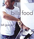 Bill's Food, Bill Granger, 0060740477