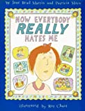 img - for Now Everybody Really Hates Me book / textbook / text book