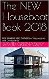 Search : The NEW Houseboat Book 2018: FOR BUYERS AND OWNERS  of Houseboats and Liveaboards