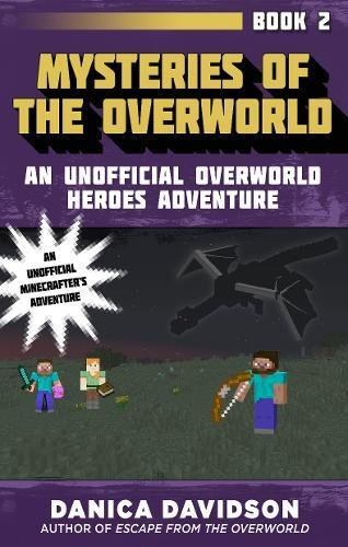 Mysteries of the Overworld: An Unofficial Overworld Heroes Adventure, Book Two pdf epub