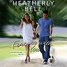 Forever with You: Starlight Hill Audiobook by Heatherly Bell Narrated by Maxine Mitchell
