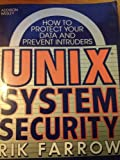 UNIX System Security, Rick Farrow, 0201570300