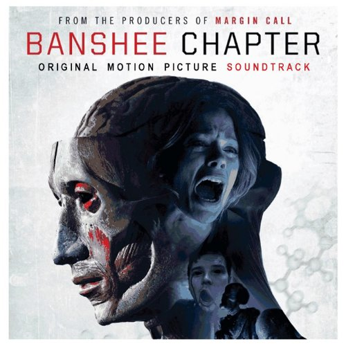 Banshee Chapter (2013) Movie Soundtrack