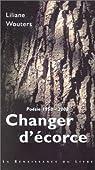 Poésie 1950-2000 : Changer d'écorce par Wouters