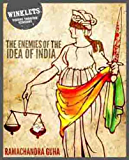The Enemies of the Idea of India