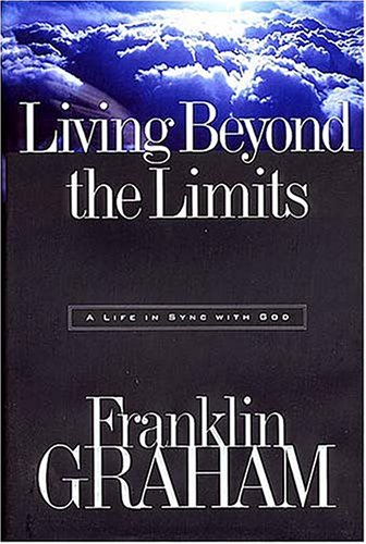 Living Beyond The Limits  A Life In Sync With God