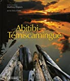 Abitibi Temiscamingue -Anglais: (Version anglaise)