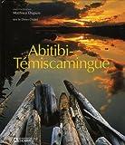 Abitibi Temiscamingue -Anglais: (Version anglaise)
