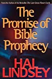 The Promise of Bible Prophecy, Hal Lindsey, 0736903100