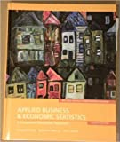 img - for Applied Business & Economic Statistics: A Computer Integrated Approach book / textbook / text book
