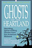 Ghosts of the Heartland, , 1558530681