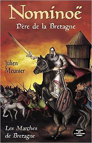 Livres gratuits en ligne Nominoë : Père de la Bretagne pdf, epub