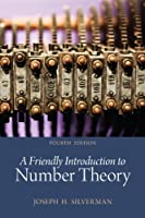 A Friendly Introduction to Number Theory, 4th Edition Front Cover
