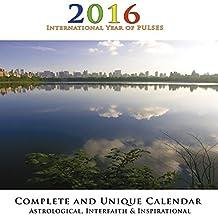 2016  Astrological Calendar, Interfaith and Inspirational: Zodiac, Meditation, Photography, Spiritual, Complete & Unique