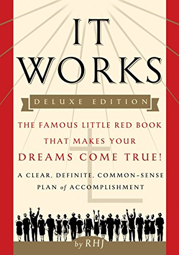 It Works DELUXE EDITION: The Famous Little Red Book That Makes Your Dreams Come True! (It Works Famous Little Red Book)