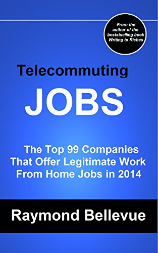 Telecommuting Jobs The Top 99 Companies Offering Legitimate Work From Home In 2014 By