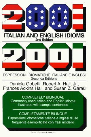 2001 Italian and English Idioms (2001 Idioms Series)