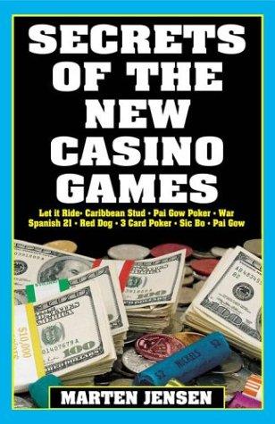 Read Online Secrets of the New Casino Games PDF Text fb2 book