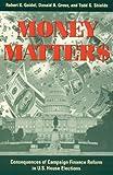 Money Matters, Robert K. Goidel and Donald A. Gross, 0847688674