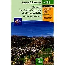 Chemin de Compostelle: de l'Auvergne au Quercy