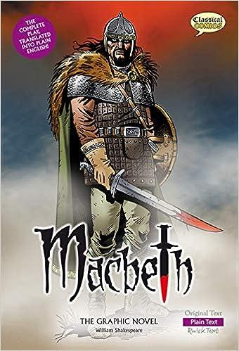 Macbeth The Graphic Novel: Plain Text British English: Amazon.co.uk: William Shakespeare, Clive Bryant, Jon Haward, Gary Erskine, John McDonald, Karen Wenborn, Nigel Dobbyn, Jo Wheeler: Books
