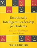 Emotionally Intelligent Leadership for Students: Workbook